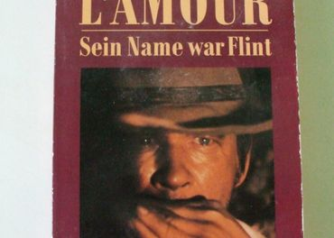 Louis LAmour - Sein Name war Flint / +5 kníh /