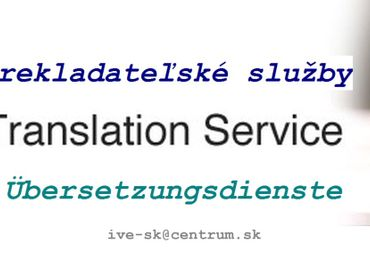 Ponúkam preklad služby Translation Service Deutsch English Česky Slovensky Rusky