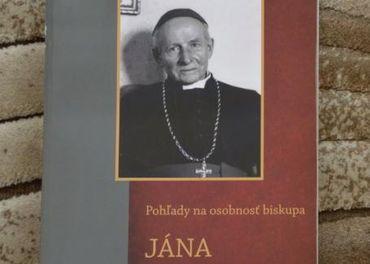 Pohľady na osobnosť biskupa Jána Vojtašáka