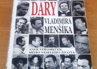 Dary Vladimíra Menšíka - V češtině