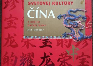 John Chinnery - Čína z dôb jej dávnej slávy