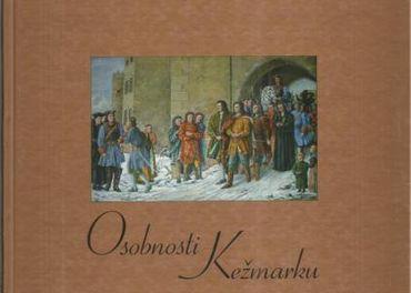 Osobnosti Kežmarku 1206 - 2009