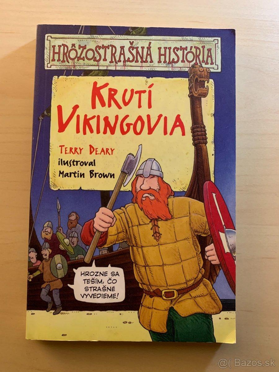 Krutí Vikingovia - Hrôzostrašná história