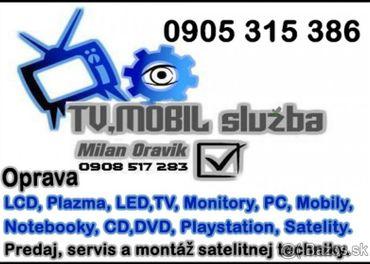 OPRAVA  TV LED, LCD, Plazma, PC, Notebooky, Mobily a iné