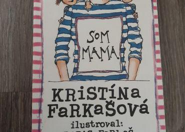 K. Farkasova: Som mama