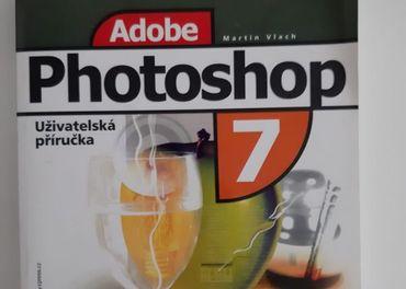 Predám knihu / užívateľskú priíručku Adobe Photoshop 7