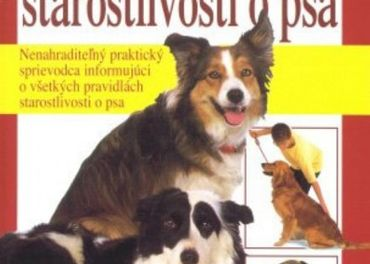 Veľká nová kniha starostlivosti o psa