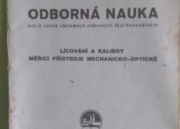 Lícování a kalibry, měřící přístroje mechanicko ,,
