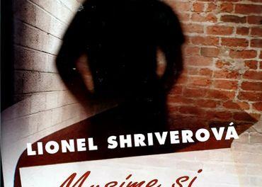 Lionel Shiverová- Musíme si promluvit o Kevinovi